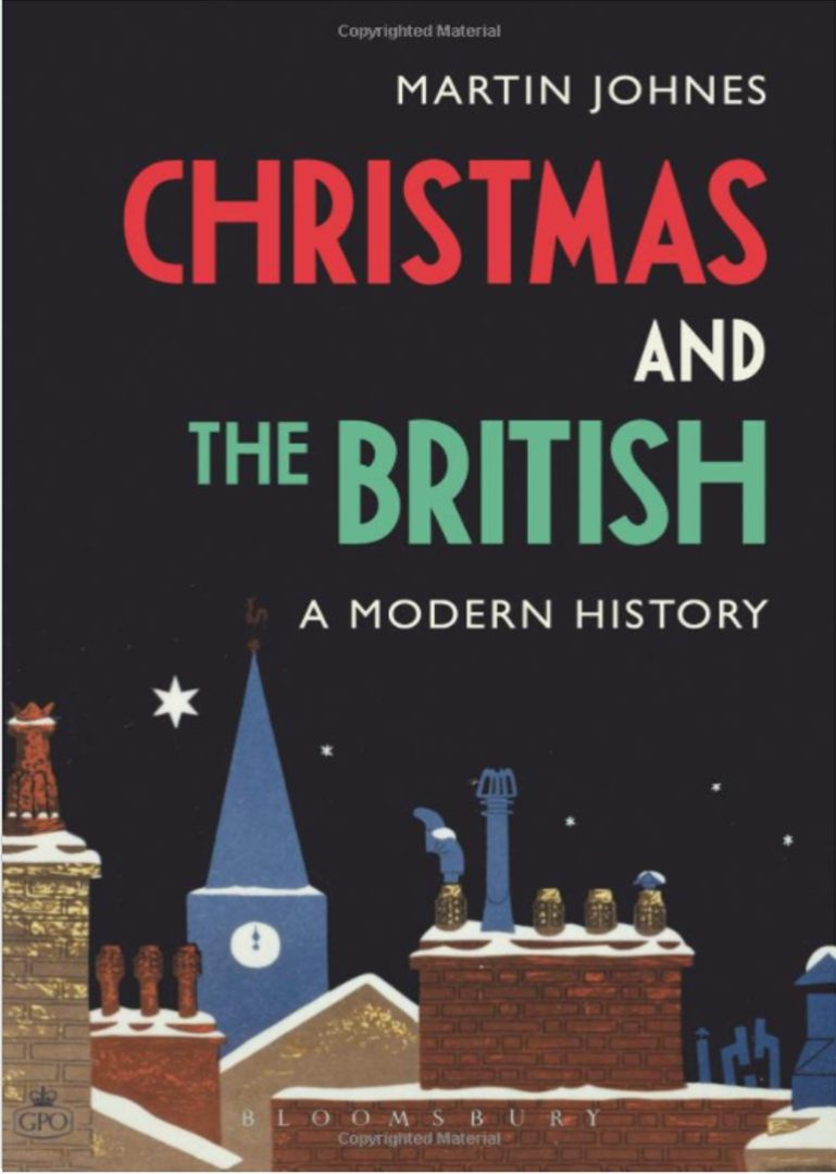 """A History of Christmas in Modern Britain"" gan Professor Martin Johnes"